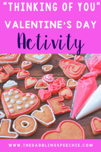 """A """"Thinking Of You"""" Valentine's Day Activity"""