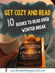 Cozy up to a GREAT Book: 10 Books to Read Over Winter Break!