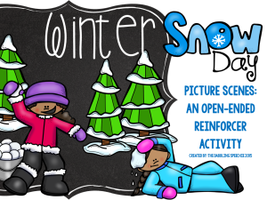 Winter Snowy Day Picture Scenes: Open-Ended Reinforcer FREEBIE Activity