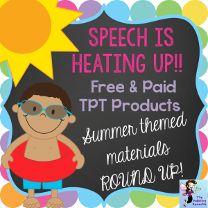 Summer Speech Therapy Activities: FREE & Paid TPT Round UP