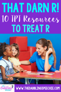 That Darn R! 10 TPT Speech Therapy Materials to Treat R