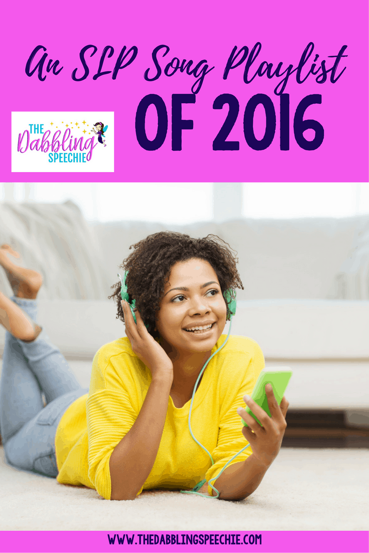 SLP song playlist of 2016 to re-cap how the year went for SLP bloggers