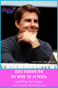 SLPs During The First Week Of School- As Told By Tom Cruise
