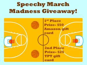 Speechy March Madness GIVEAWAY!!