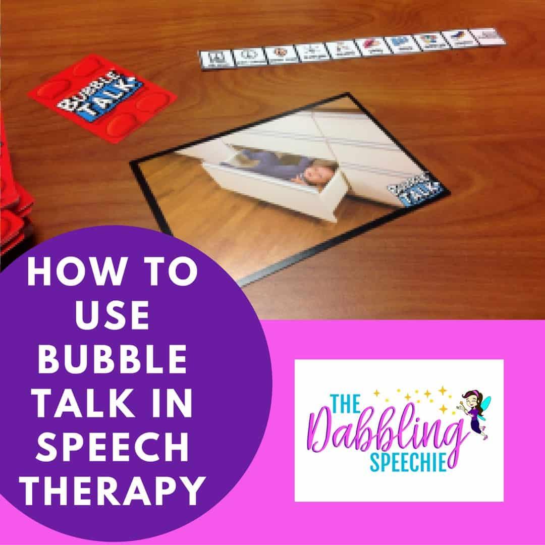 bubble talk in speech therapy