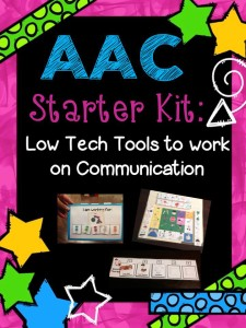 AAC Tools For Communication: Low-Tech AAC Starter Kit To Increase Communication With Nonverbal/Limited Verbal Students
