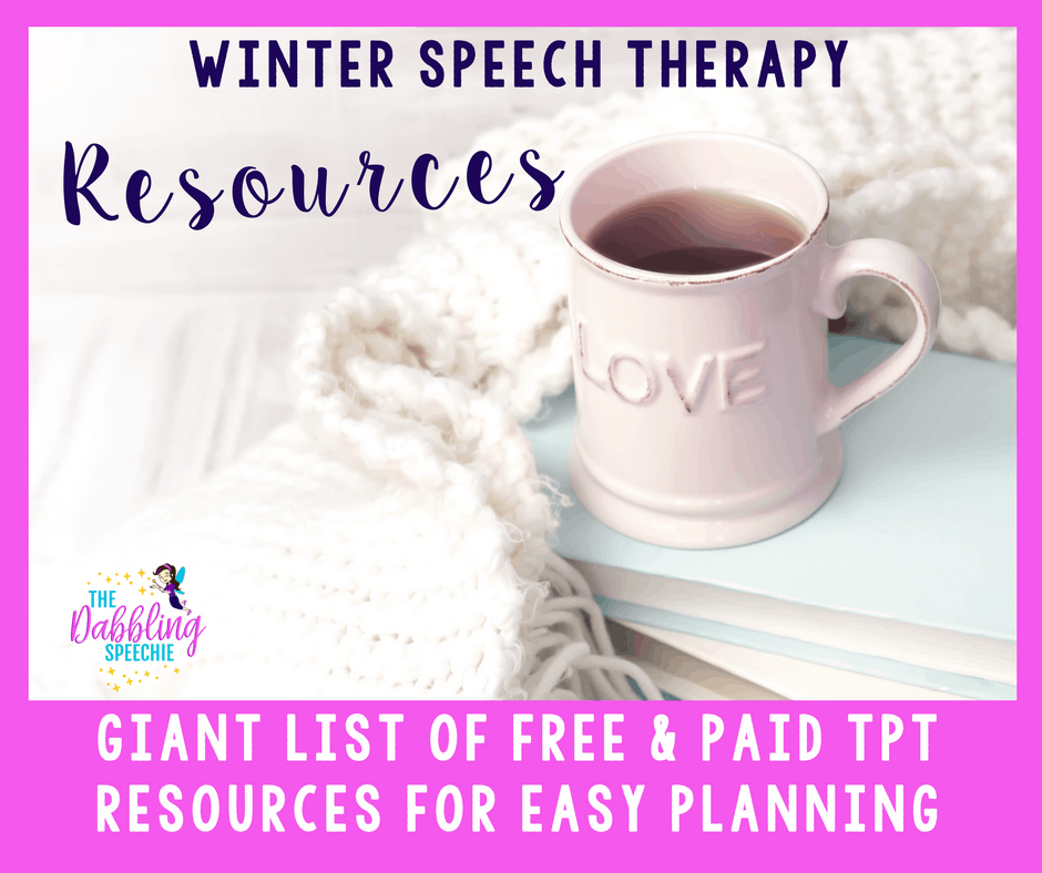 winter speech therapy activities all organized by target area for easy planning!