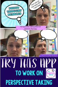 Photo Thought Bubbles App To Work On Perspective Taking