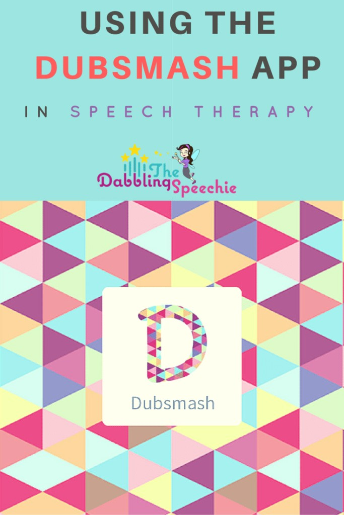 using the dubsmash app in speech therapy