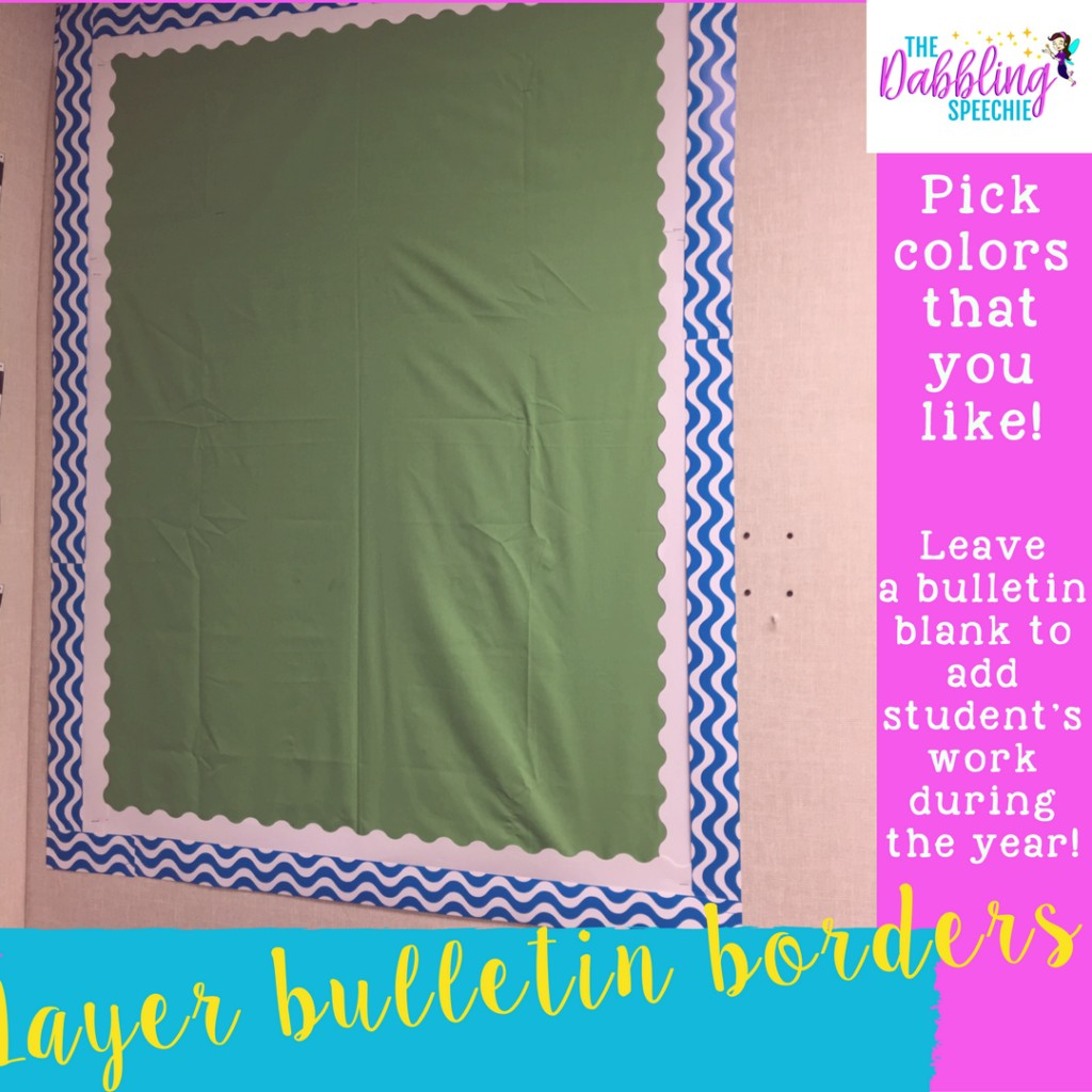 How to make your speech room functional & pretty. Use layered bulletin borders to make your bulletins stand out.