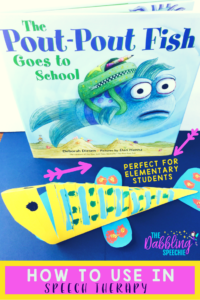 How To Use The Pout Pout Fish Goes To School