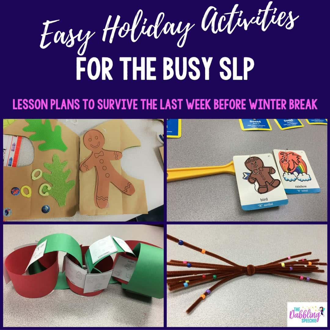 easy holiday activities for the busy SLP. Ideas to survive the last week before winter break