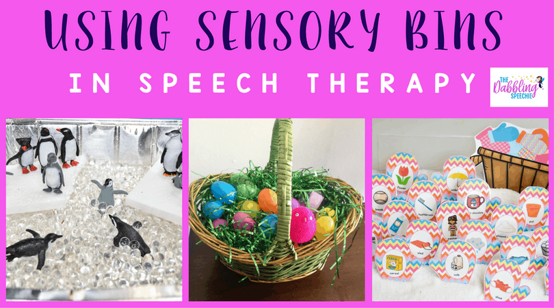 Ideas and resources for using sensory bins in speech therapy