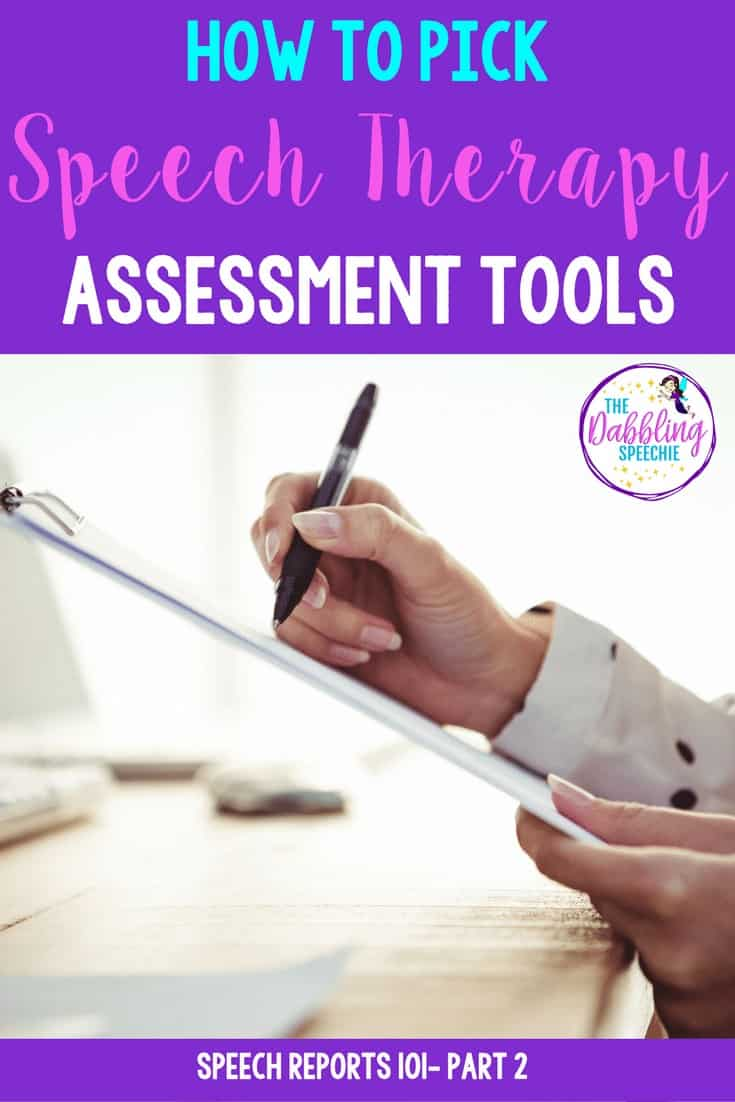 how to pick speech therapy assessment tools to have a legally defensible speech report